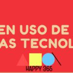 BUEN USO DE LAS NUEVAS TECNOLOGÍAS: ALGUNAS CLAVES